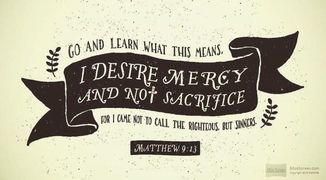 I Desire Mercy, Not Masochism